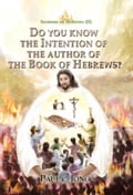 9788928228225 - Paul C. Jong: Sermons on Hebrews (II) - DO YOU KNOW THE INTENTION OF THE AUTHOR OF THE BOOK OF HEBREWS? - 도 서