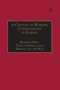 A Century of Banking Consolidation in Europe: The History and Archives of Mergers and Acquisitions