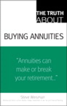 Book The Truth About Buying Annuities by Steve Weisman
