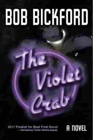 The Violet Crab by Bob Bickford