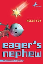 Eager's Nephew by Helen Fox