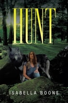 Hunt by Isabella Boone