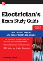 Electrician's Exam Study Guide 2/E by Kimberley Keller