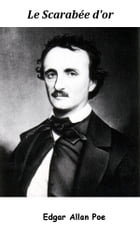 Le Scarabée d'or by Edgar Allan Poe