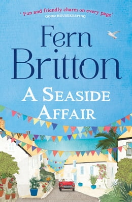 Book A Seaside Affair: A heartwarming, gripping read from the Top Ten bestseller by Fern Britton