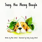 Suzy, the Nosey Beagle by Mike Cottrell
