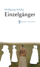 Einzelgänger by Wolfgang Sofsky