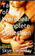 Tales of the Werebear Complete Collection d2b5e8b0-d410-4eaf-be74-acdd26039779