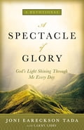 A Spectacle of Glory cd5d39e6-9196-4866-81dc-c1bb1ab8f158