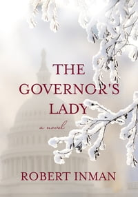 Governor's Lady, The: A Novel