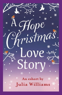 Book A Hope Christmas Love Story by Julia Williams