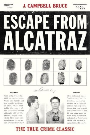 Escape from Alcatraz The True Crime Classic