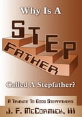 Why Is a Stepfather Called a Stepfather? 0bbb3e2f-87bd-45fb-b003-74695f55fa47