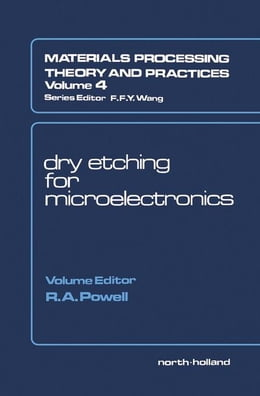 Book Dry Etching for Microelectronics by Powell, R.A.