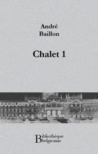 Chalet 1 by André Baillon