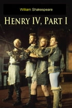 Henry IV. Part 1 by William Shakespeare