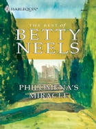 Philomena's Miracle by Betty Neels