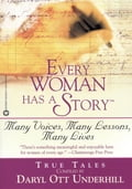 Every Woman Has a Story(TM) 3d6c059f-eef8-4fbc-8465-bfdc2492a3c4