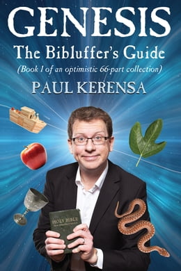 Book Genesis: The Bibluffer's Guide: Book 1 of an optimistic 66 part collection by Paul Kerensa