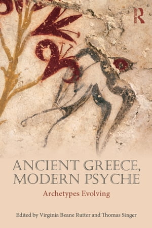 Ancient Greece,  Modern Psyche Archetypes Evolving