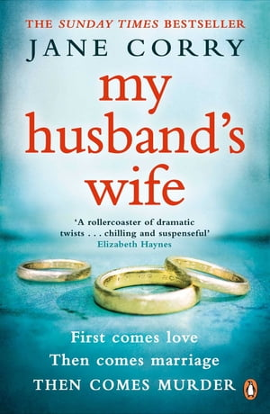 My Husband's Wife The Sunday Times Top 10 Bestselling Thriller