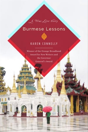 Burmese Lessons A true love story