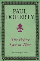 The Prince Lost to Time by Paul Doherty