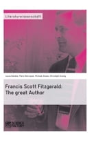 Francis Scott Fitzgerald: The great Author by Christoph Kronig