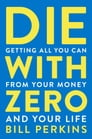 Die with Zero Cover Image
