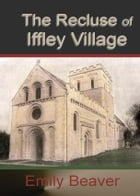 The Recluse of Iffley Village