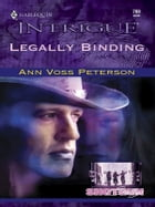 Legally Binding by Ann Voss Peterson