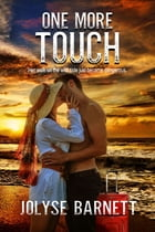 One More Touch by Jolyse Barnett
