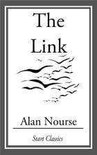 The Link by Alan Nourse