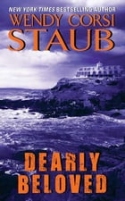 Dearly Beloved by Wendy Staub