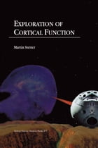 Exploration of Cortical Function: Imaging and Modeling Cortical Population Coding Strategies by M. Stetter