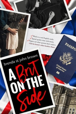 Book A Brit on the Side: Castle Calder Series by Brenda St John Brown