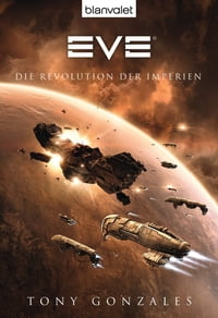 Eve: Die Revolution der Imperien