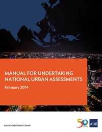 Manual for Undertaking National Urban Assessments