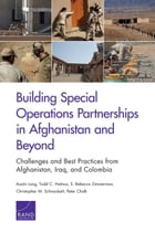 Building Special Operations Partnerships in Afghanistan and Beyond: Challenges and Best Practices…