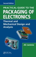 Practical Guide to the Packaging of Electronics, Second Edition: Thermal and Mechanical Design and Analysis 9942c8d9-2677-4ef7-95b5-a236bad3df0b