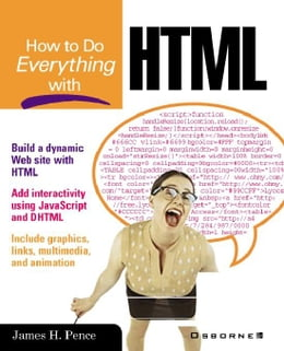 Book How to Do Everything with HTML by Pence, James