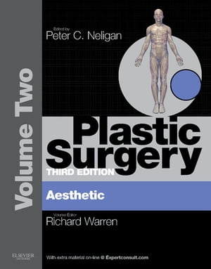 Plastic Surgery Volume 2: Aesthetic Surgery (Expert Consult - Online)