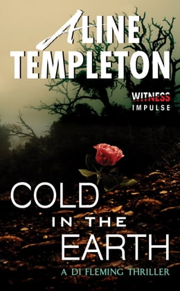 Book Cold in the Earth: A DI Fleming Thriller by Aline Templeton