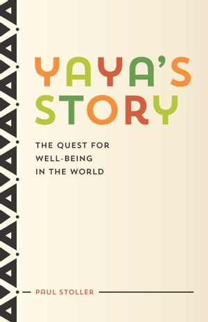 Yaya's Story The Quest for Well-Being in the World