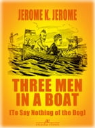 Three men in a Boat (Illustrated) by Jerome K. Jerome