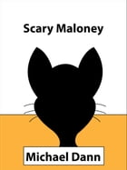 Scary Maloney by Michael Dann