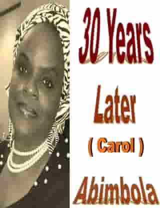 30 Years Later ( Carol's Story)