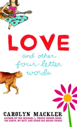 Book Love and Other Four-Letter Words by Carolyn Mackler