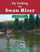Fly Fishing the Swan River: An Excerpt from Fly Fishing Montana by Brian Grossenbacher