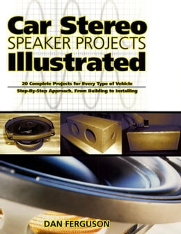 Book Car Stereo Speaker Projects Illustrated by Ferguson, Daniel